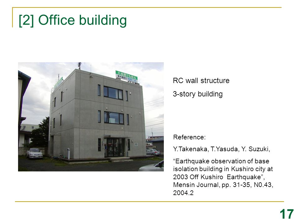 [2] Office building 17 RC wall structure 3-story building Reference: